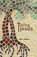 Trailing Jesus
